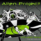 Alien Project - Activation Portal The Remixes EP