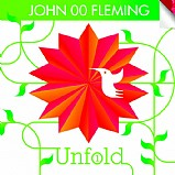 Various Artists - Unfold - John 00 Fleming