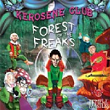 Kerosene Club - Forest Of The Freaks