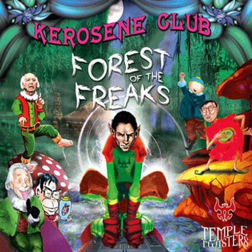 Kerosene Club - Forest Of The Freaks: Front