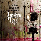 Broken Toy - The Low Down Dirty Sound of...