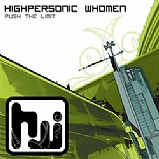 Highpersonic Whomen - Push The Limit