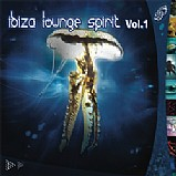 Various Artists - Ibiza Lounge Spirit
