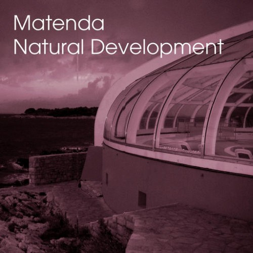 Matenda - Natural Development: Front