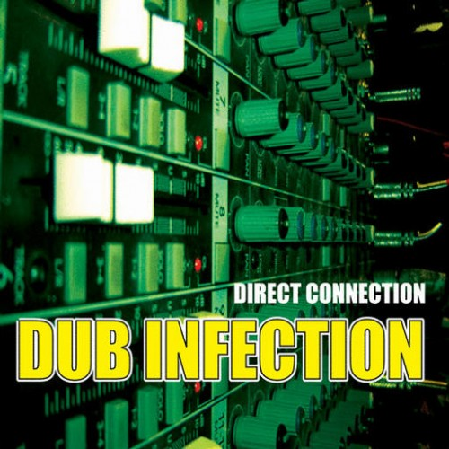 Direct Connection - Dub Infection: Front