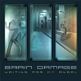 Brain Damage - Waiting For My Angel