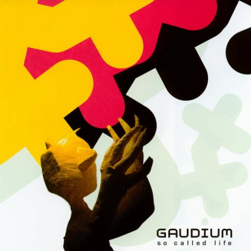 Gaudium - So Called Life: Front