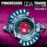 Various Artists - Progressive Goa Trance 5