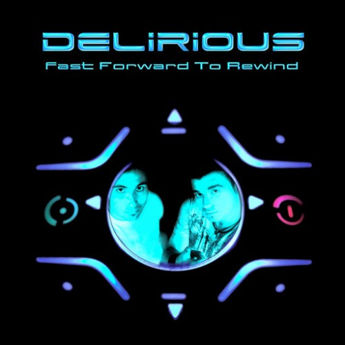 Delirious - Fast Forward To Rewind: Front