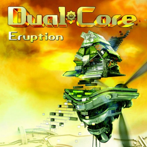 Dual Core - Eruption: Front