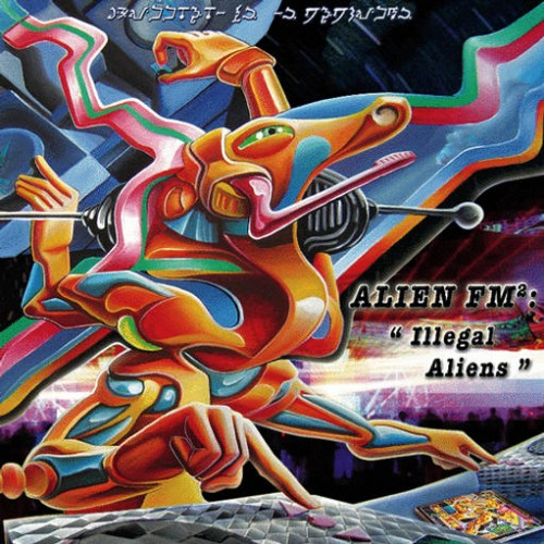 Various Artists - Alien FM 2 - Illegal Aliens: Front