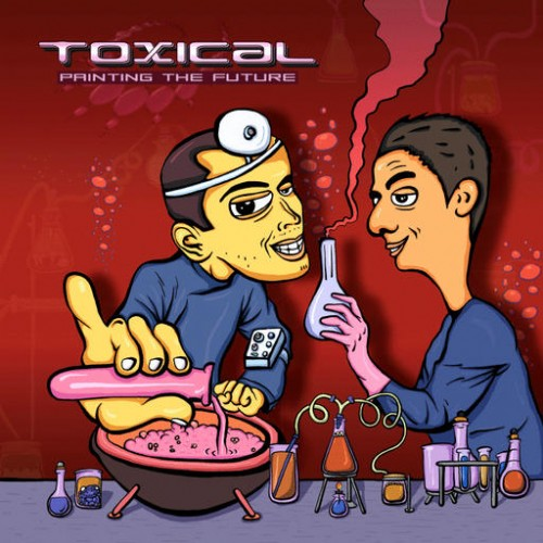 Toxical - Painting The Future: Front