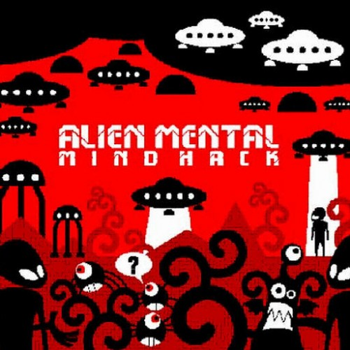 Alien Mental - Mind Hack: Front