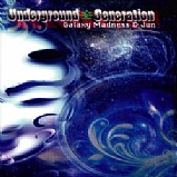 Galaxy Madness & Jun - Underground Generation