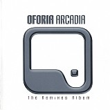 Oforia - Arcadia The Remix Album