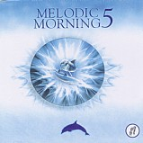 Various Artists - Melodic Morning 5