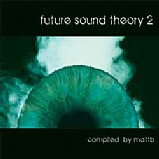Various Artists - Future Sound Theory 2