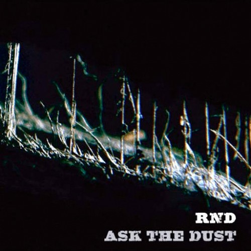RND - Ask The Dust: Front