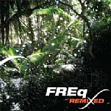 FREq - Remixed