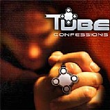 Tube - Confessions