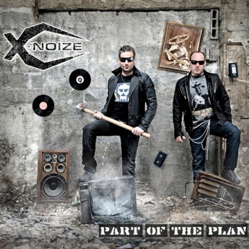 X-Noize - Part Of The Plan: Front