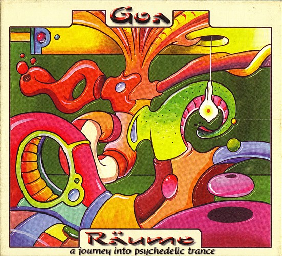 Various Artists - Goa Raume 1 - A Journey Into Psychedelic Trance: Front