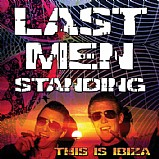 Last Men Standing - This Is Ibiza