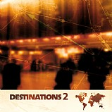 Various Artists - Destinations 2