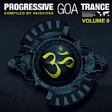 Various Artists - Progressive Goa Trance 8