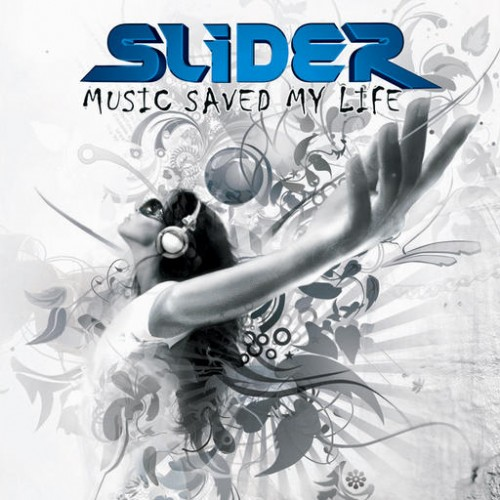 Slider - Music Saved My Life: Front