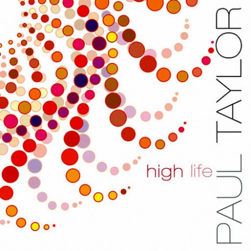 Paul Taylor - High Life: Front