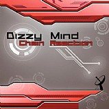 Dizzy Mind - Chain Reaction
