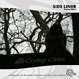 Side Liner - Crying Cities