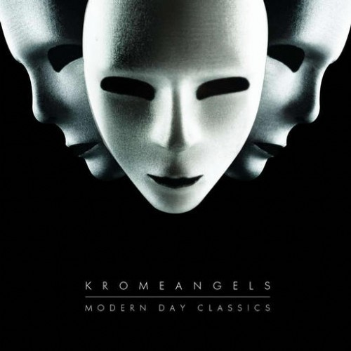 Krome Angels - Modern Day Classics: Front