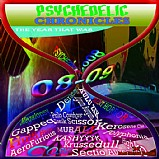 Various Artists - Psychedelic Chronicles (08-09 The Year That Was)