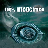 Various Artists - 100% Intoxication
