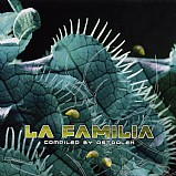 Various Artists - La Familia - Selected By DJ Astralex
