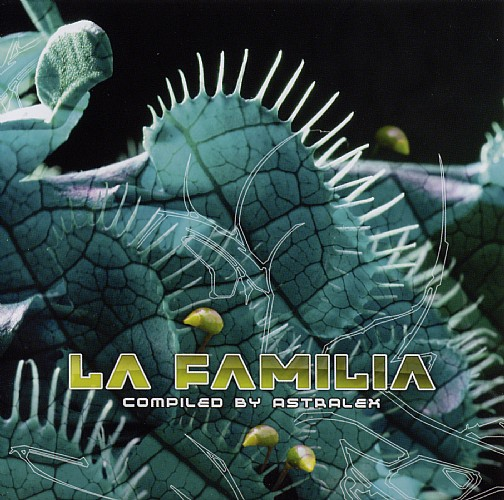 Various Artists - La Familia - Selected By DJ Astralex: Front
