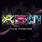 X.S.I - XSI And Friends