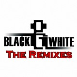 Black and White - The Remixes