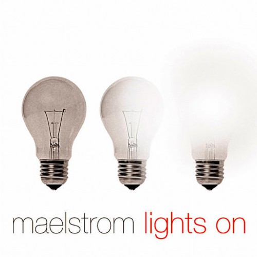 Maelstrom - Lights On: Front