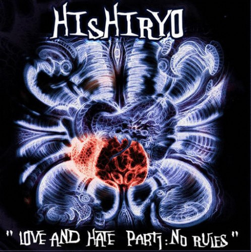 Hishiryo - Love And Hate Part 1: No Rules: Front
