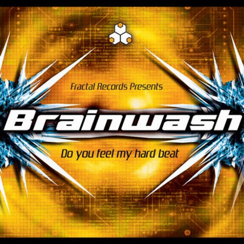Brainwash - Do You Feel My Hard Beat: Front