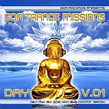 Various Artists - Goa Trance Missions Vol. 1 Day