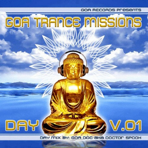 Various Artists - Goa Trance Missions Vol. 1 Day: Front