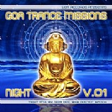 Various Artists - Goa Trance Missions Vol. 1 Night