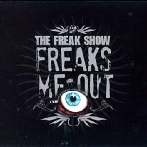 The Freak Show - Freaks Me Out: Front