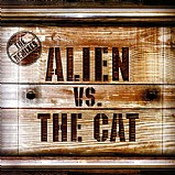 Alien vs The Cat - The Remixes