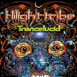 Hilight Tribe - Trancelucid