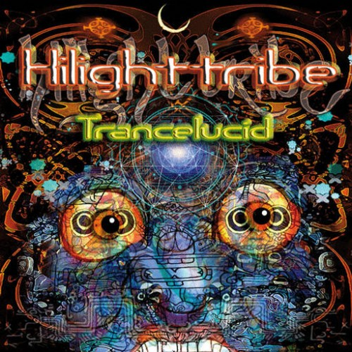 Hilight Tribe - Trancelucid: Front